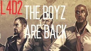 [L4D2] The Boyz are Back
