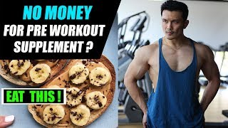 Cheap and Best for PRE WORKOUT Meal [कम पैसों में बॉडीबिल्डिंग]