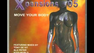 "Xpansions 95 - Move Your Body (7"" Radio Mix)"
