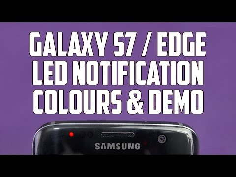 Galaxy S7 Edge LED Notification Colours & Demo