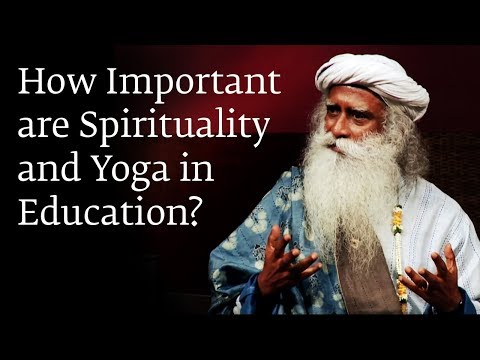 How Important are Spirituality and Yoga in Education?