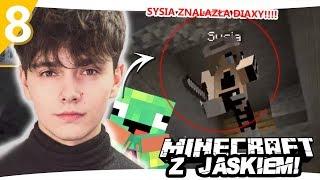 SYLWIA PRZYBYSZ ZNAJDUJE DIAXY - Minecraft z Jaśkiem #8 | SYLWIA PRZYBYSZ I JDABROWSKY