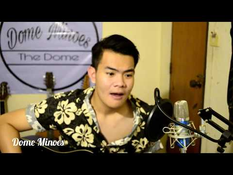 Ed Sheeran - Perfect (Cover By Dome Minoes)