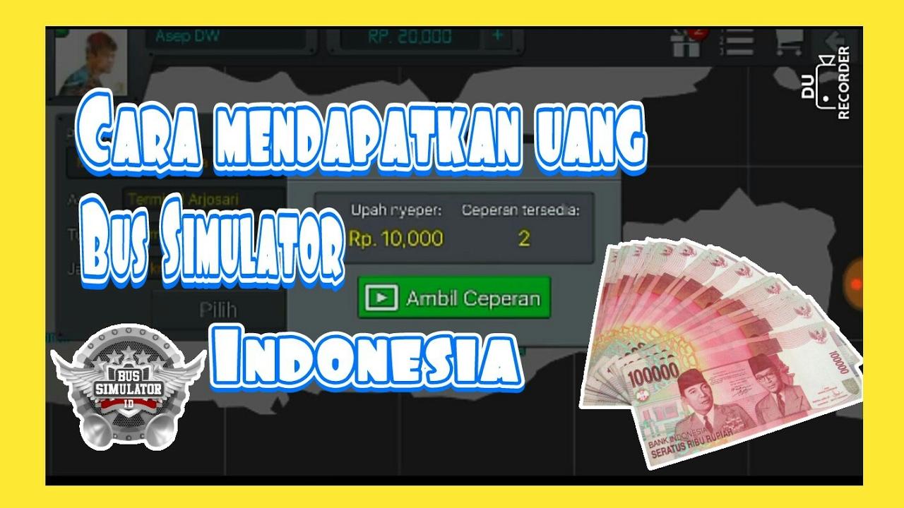 Cara Mendapatkan Uang Ceperan Di Bus Simulator Indonesia Game Android Youtube