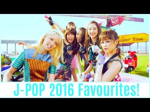 My Favourite J-POP Songs of 2016 (January-July)!