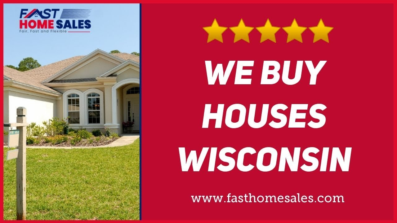 We Buy Houses Wisconsin - CALL 833-814-7355
