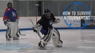 How To Survive a Tournament - Goalie Smarts Ep. 51