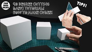 HOW TO MAKE CUḂES using foam board: Perfect 90-degree cutting Tips!