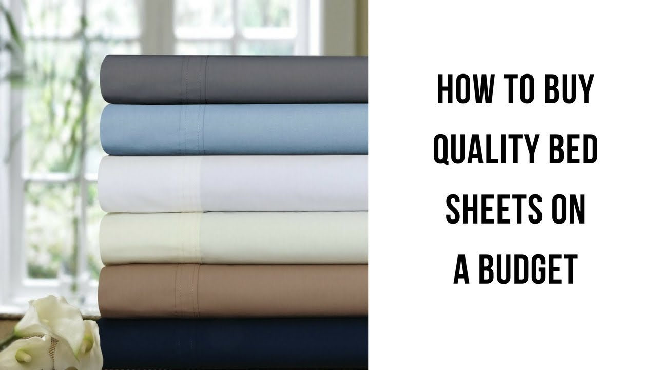 How To Buy Quality Bed Sheets On A Budget   YouTube