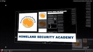 ABOUT THE HOMELAND SECURITY ACADEMY