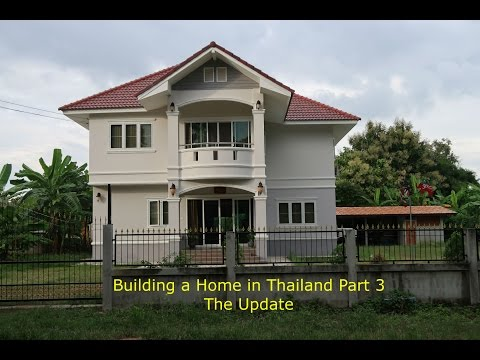 Building a Home In Thailand Part 3