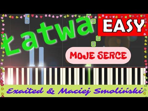 🎹 Moje Serce (Exaited & Maciej Smoliński) - Piano Tutorial (łatwa wersja) 🎹