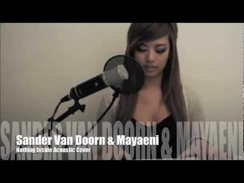 Sander Van Doorn & Mayaeni - Nothing Inside (Chantelle Truong Acoustic Cover)
