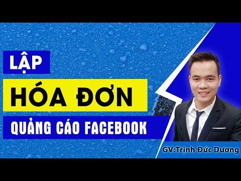 Hướng dẫn lập HÓA ĐƠN quảng cáo facebook - Giao diện mới nhất 2021