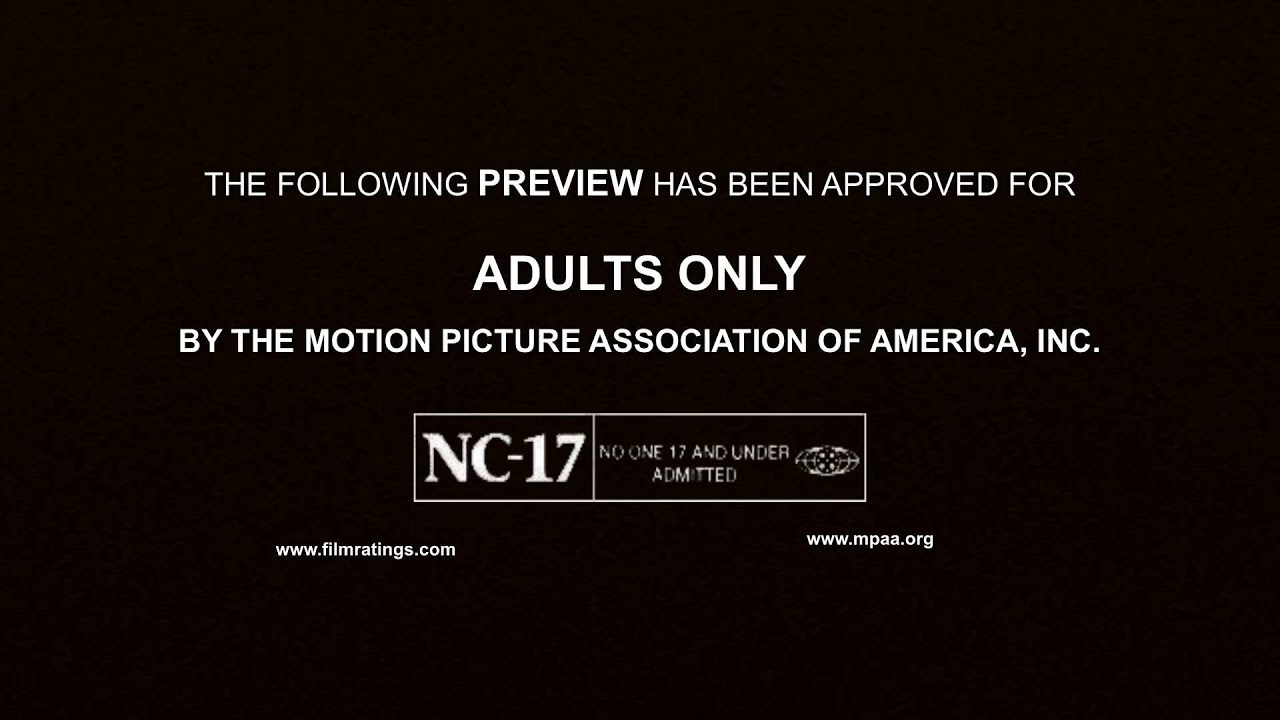 NC-17 NO ONE 17 AND UNDER ADMITTED Trademark of MOTION PICTURE ...