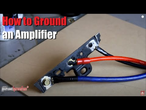 How to Ground an Amplifier | Amp | Mono Block | 4 Channel | 5 Channel