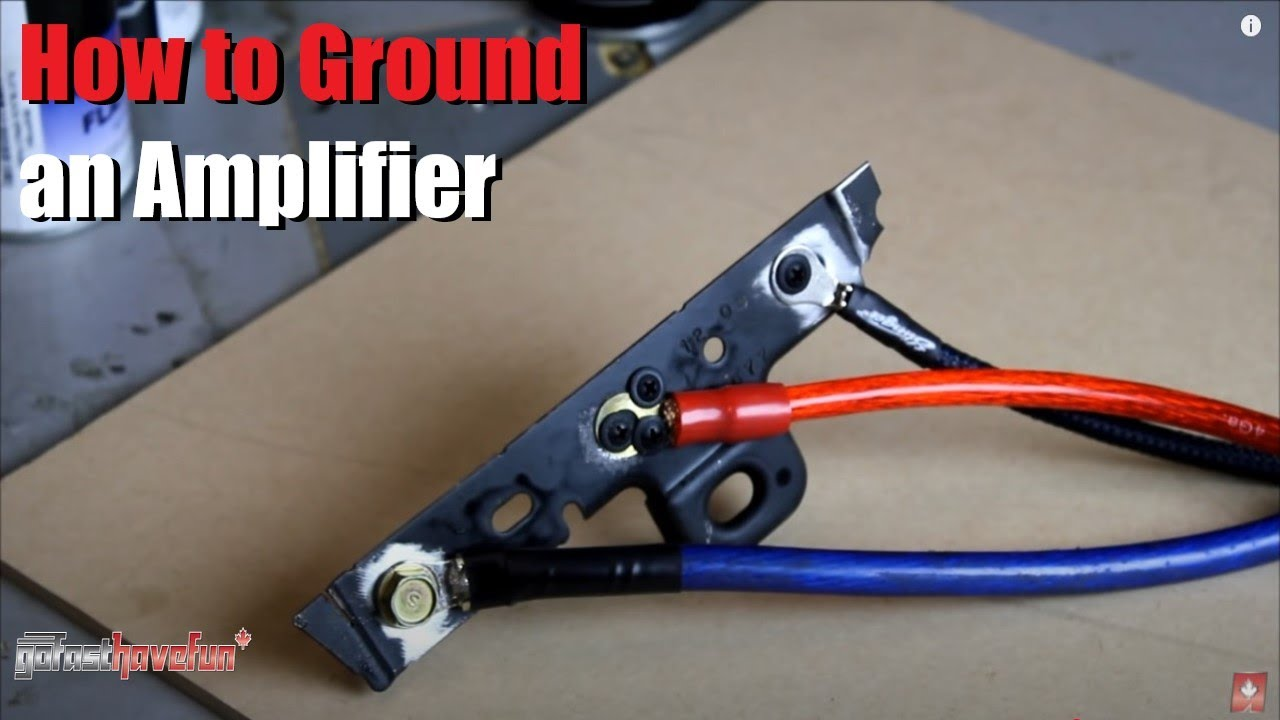 How To Ground An Amplifier