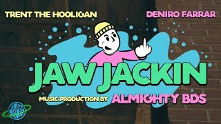 Trent the HOOLiGAN - Jaw Jackin' ft. Deniro Farrar (Official Music Video) #CultRapApproved
