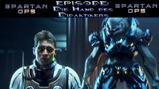 HALO 4: SPARTAN OPS | Episode #04: Die Hand des Didaktikers | Halo The Master Chief Collection (DE)