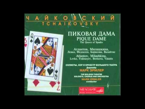The Queen of Spades Full Opera. П.И.Чайковский Пиковая Дама