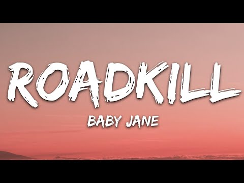 Baby Jane - Roadkill