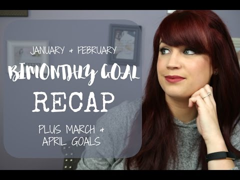 jan-+-feb-bimonthly-goals-recap-|-new-goals-mar-+-apr