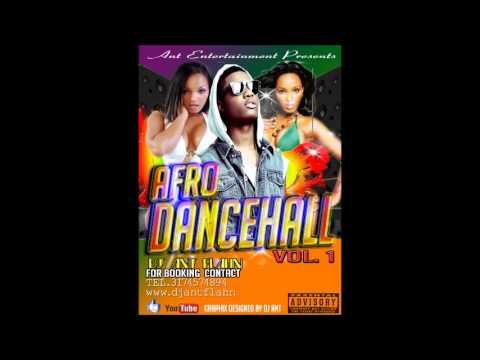 Afro dancehall vol 1 mix  Dj Ant Flahn 2013, new african music, mix
