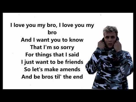 I Love You Big Bro -  (Jake Paul ) Ft. Logan Paul Lyrics