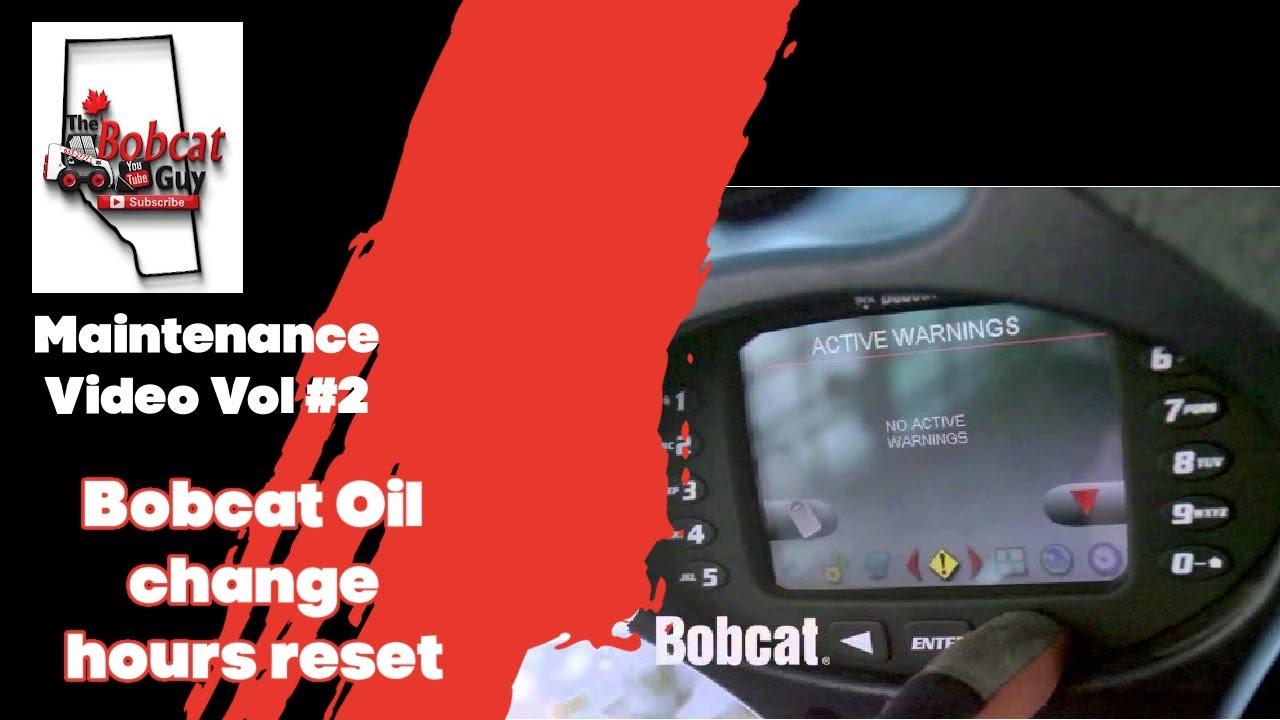 Bobcat oil change hours reset