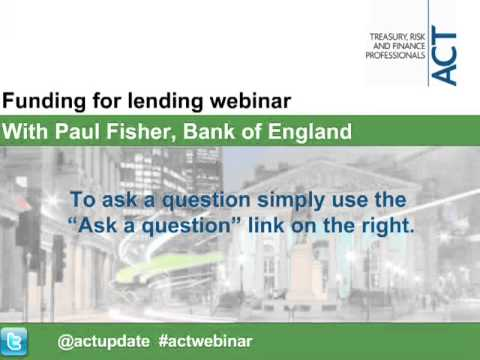 ACT webinar: Funding for lending with Paul Fisher