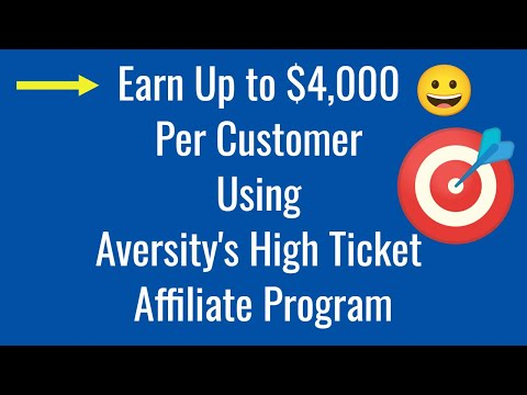 Aversity High Ticket Affiliate Program Review  High ticket affiliate marketing 2021
