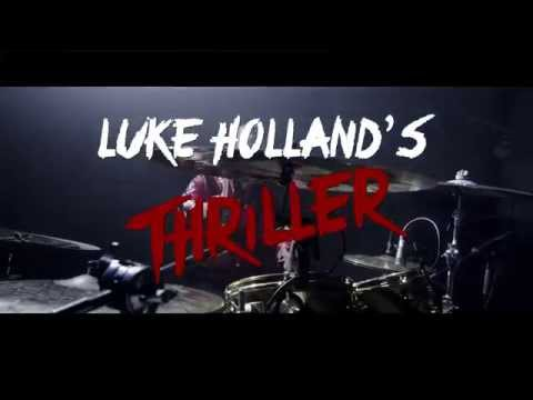 Luke Holland - Thriller - Michael Jackson Drum Remix 2015