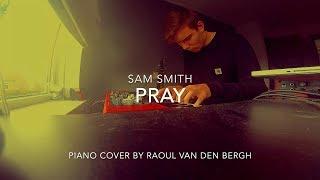 Sam Smith - Pray (Piano Cover + Sheets)