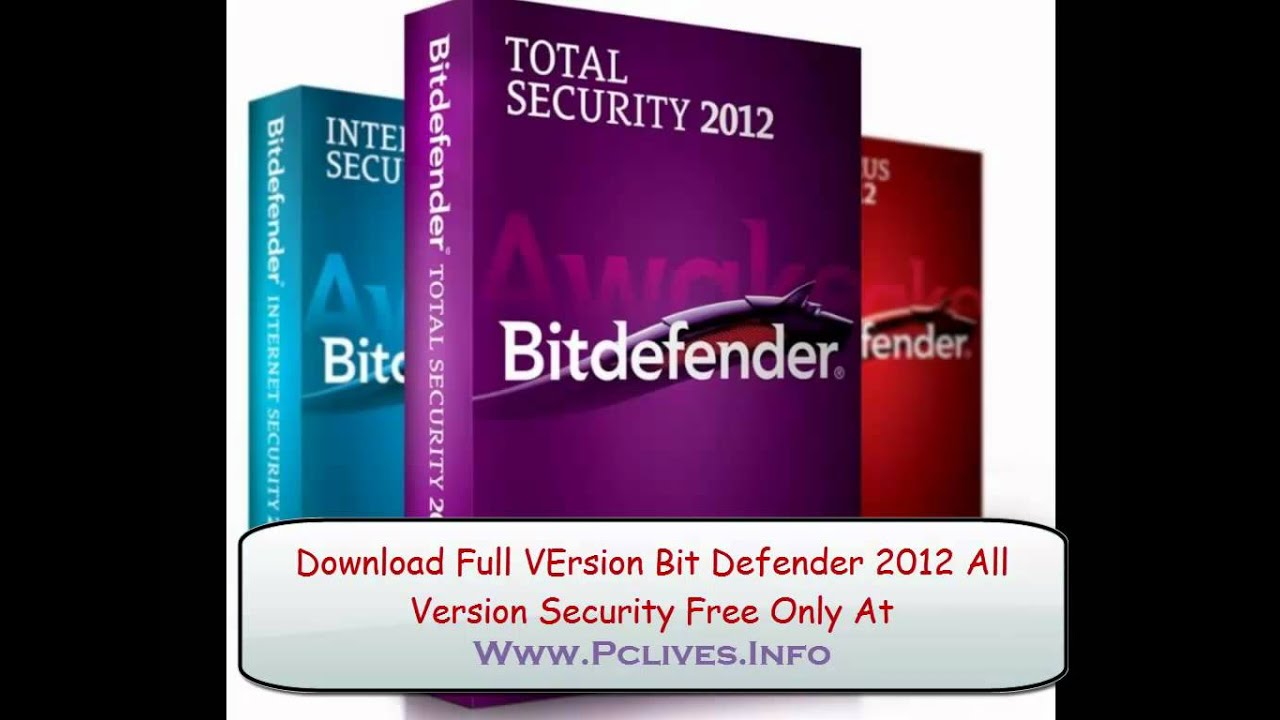Download Full Version Bit Defender 2012  Absolutely Free|No viruses|With Box Crack!!