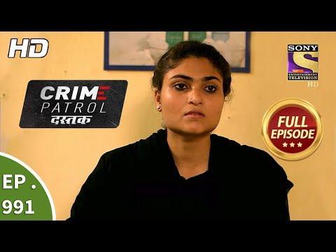 Crime Patrol Dastak - Ep 991 - Full Episode - 6th March, 2019 thumbnail