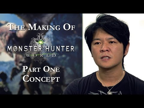 The Making of Monster Hunter: World - Part One: Concept