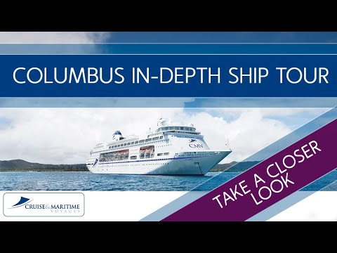 Cruise & Maritime Columbus ship tour - An in-depth look in to all areas aboard Columbus