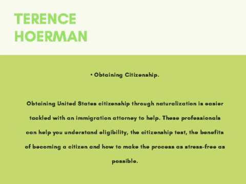 Terence Hoerman How an Immigration Attorney Can Help
