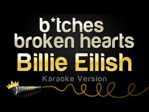 Billie Eilish  - bitches broken hearts (Karaoke Version)
