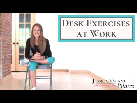 Desk Exercises at Work 10 Minute Desk Stretches For Energy, Posture and Flexibility!