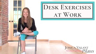 Desk Exercises at Work - 10 Minute Desk Stretches For Energy, Posture and Flexibility!