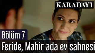Gambar cover Karadayı 7.Bölüm Feride Mahir Ada Ev Sahnesi