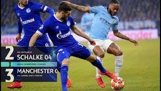 Schalke 2 x 3 manchester city - melhores momentos & gols - 20.02.2019