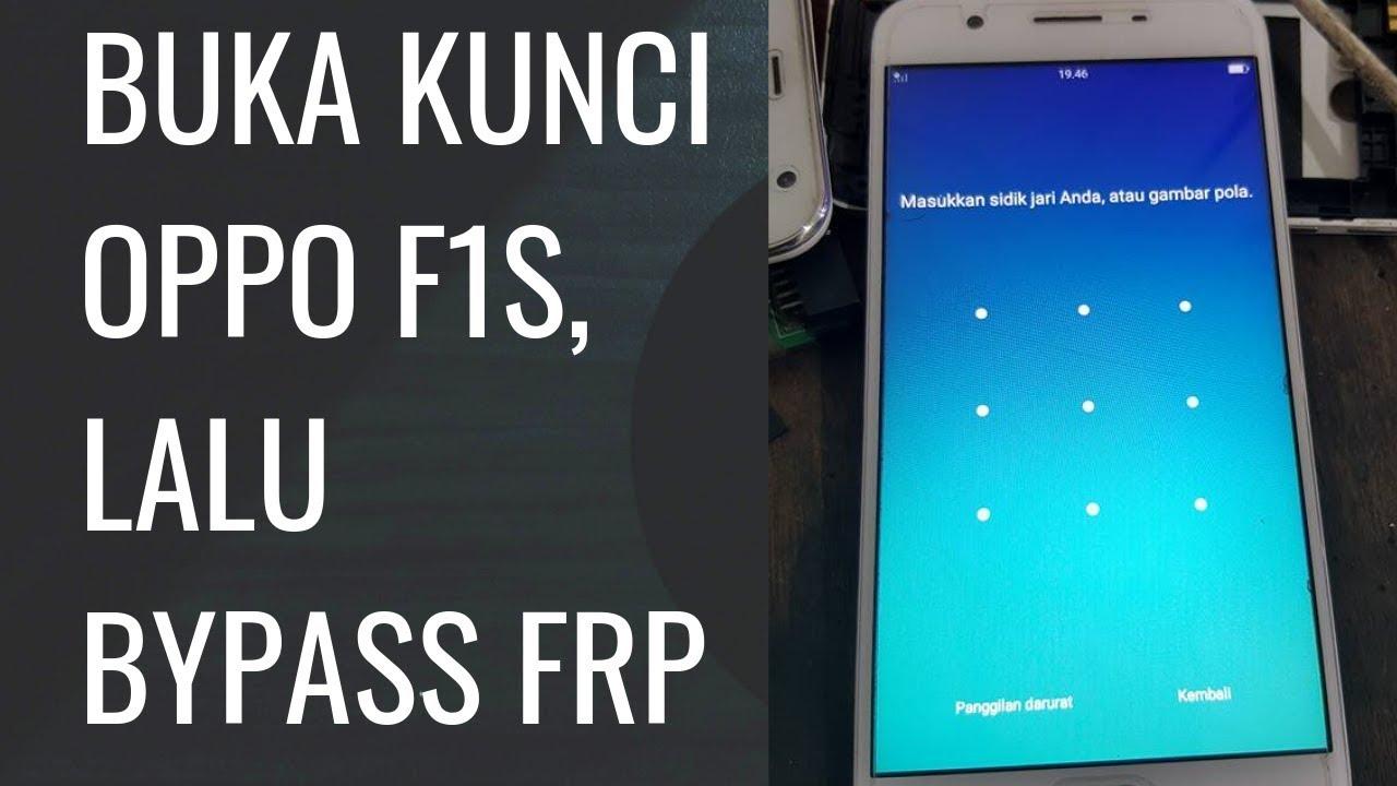 Cara Buka Kunci dan Bypass FRP Oppo F1s atau Oppo A1601