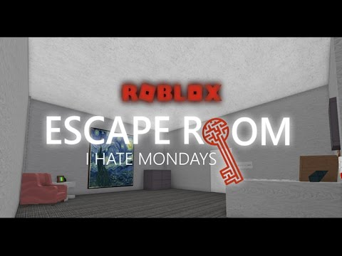 I Hate Mondays Roblox Escape Room Alpha Youtube
