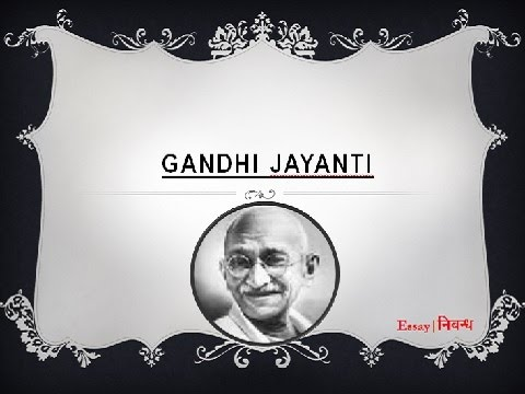 Job Essay Examples Gandhi Jayanti  October  An Essay On Gandhi Jayanti For Kids In  English Language Mohandas Gandhi Essay also Essay On Why Is Education Important Gandhi Jayanti  October  An Essay On Gandhi Jayanti For Kids  High School Experience Essay
