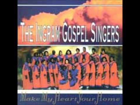 Down In My Soul- Ingram Singers