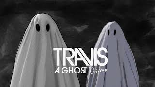 Travis - A Ghost (Demo) (Official Audio)