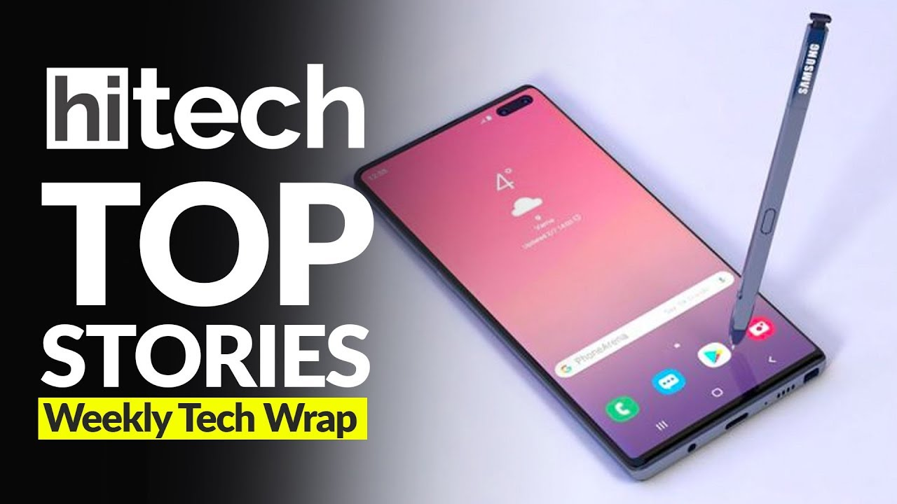 5 91 MB] Tech Wrap: Samsung Galaxy Note 10, Realme 5, Xiaomi