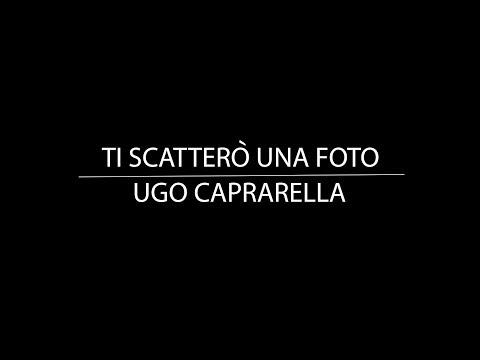 Ti scatterò una foto   Ugo Caprarella (COVER) video clip full HD streaming vf